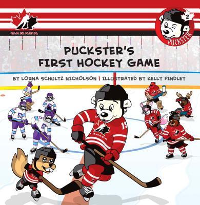 Puckster's First Hockey Game By Schultz Nicholson, Lorna
